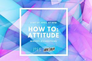 How To: Attitude