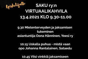 SAKU ry:n virtuaalikahvila 13.4.